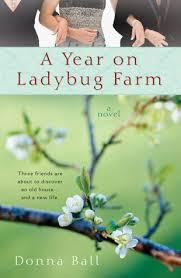 A Year on Ladybug Farm by Donna Ball