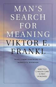 Viktor Frankl, existentialism, meaning, purpose, meaning of life