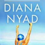 Diana Nyad: Powerful Inspiration for the Second Half of Life