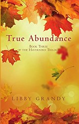 True Abundance by L Grandy